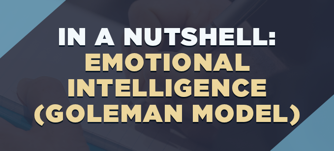 In_a_Nutshell-_Emotional_Intelligence_Goleman_Model.png