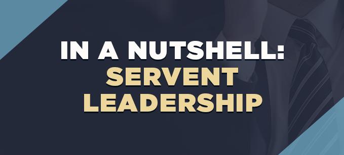 _In_a_Nutshell-_Servant_Leadership.png