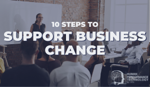10 Steps to Support Business Change | Change & Transformation