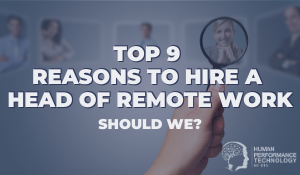 Top 9 Reasons to Hire a Head of Remote Work Should We? | Leadership