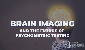 Brain Imaging and the Future of Psychometric Testing | Psychology