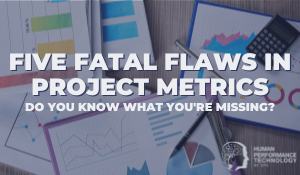 Five Fatal Flaws in Project Metrics | Smarter Thinking
