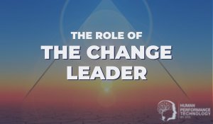The Role of the Change Leader | Leadership