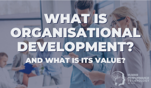 What is Organisational Development?
