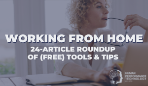 Working From Home: 24-Article Roundup of (Free) Tools & Tips | General Business