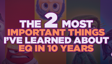 The 2 Most Important Things I've Learned About EQ in 10 Years | Emotional Intelligence