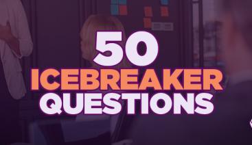 50 Icebreaker Questions | Learning & Development