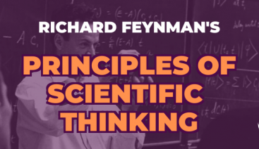 Richard Feynman's Principles of Scientific Thinking | Smarter Thinking
