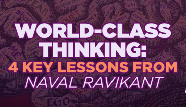 World-Class Thinking: 4 Key Lessons from Naval Ravikant | Smarter Thinking